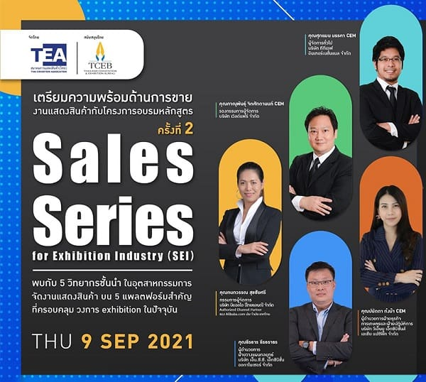 Get ready for the best sales techniques by top 5 speakers of exhibition industry  in the 2nd Sales Series for Exhibition Industry (SEI) webinar